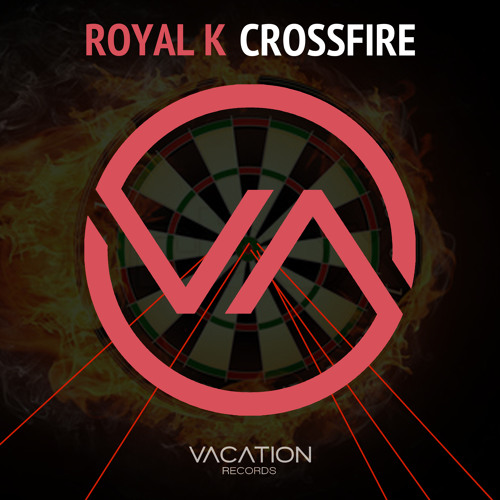 Royal K - Crossfire {Supported by CHUCKIE}