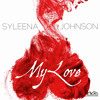 Syleena Johnson - My Love