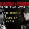 Lil Wayne Ft Eminem - Drop The World Dubstep Dj Mashup Mix )