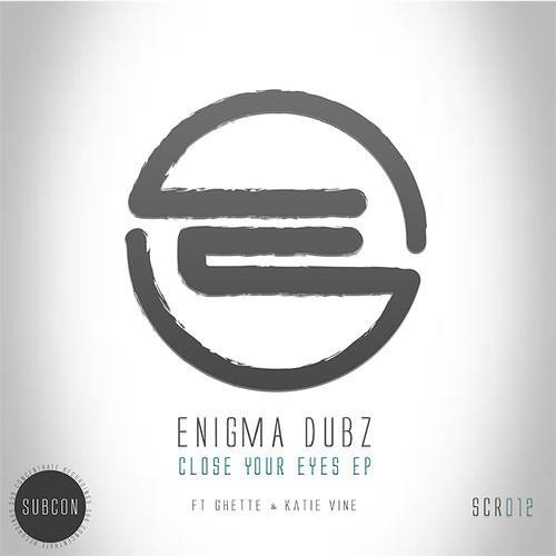 ENiGMA Dubz - Eyes Down (OUT NOW)