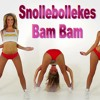 Snollebollekes -  Bam Bam (Bam)