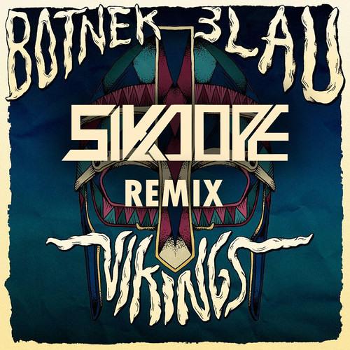 Botnek & 3LAU - Vikings (Sikdope Remix)