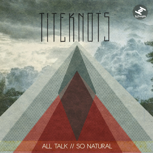 Titeknots - So Natural