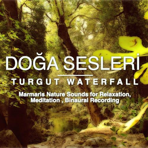 Turgut Waterfall Samples (Recorded in Marmaris/Turkey)