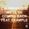 Calvin Harris feat. Example-We´ll Be Coming Back (Varela Private Sensations Remix) FREE DOWNLOAD