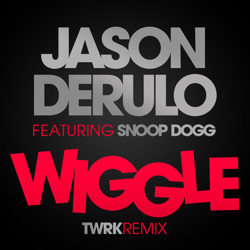 Jason Derulo & Snoop Dogg - Wiggle (T/W/R/K Remix) (Official)
