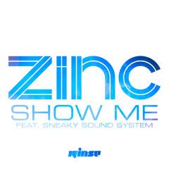 Zinc - Show Me (Calibre Remix)