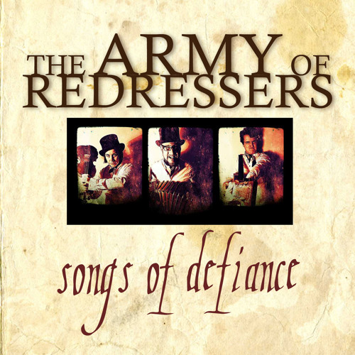 The Army of Redressers - Songs of Defiance