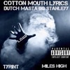 Cotton Mouth Lyrics
