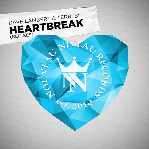 DAVE LAMBERT and TERRI B! - Heartbreak (Shuja & Heart remix) SNIPPIT