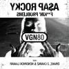 A$AP Rocky | F**kin' Problems (VGN80 Nokof Dub)