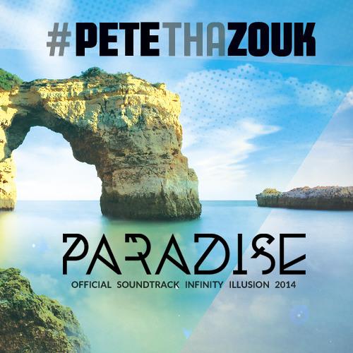 Pete Tha Zouk ft. Ethan Thompson - Paradise (Original Mix)