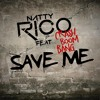 Natty Rico Feat. Crash Boom Bang - Save Me (Adrien Toma Remix)