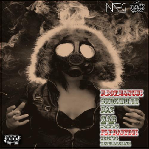 Smoking On Dat Gas Feat. Fly Dantoni (@flydantoni)