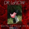 Dr. LaFlow - Doctored Noise No.4 - 08 Rain Dance Ft. Jim Jones, Lil' Wayne