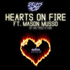 Drums On Acid - Hearts On Fire ft. Mason Musso [EDM.com Exclusive]