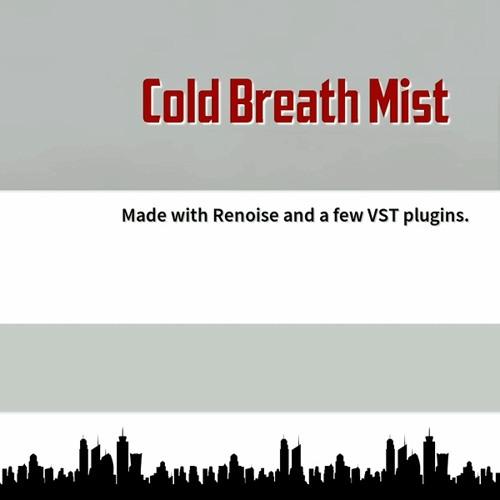 Cold Breath Mist