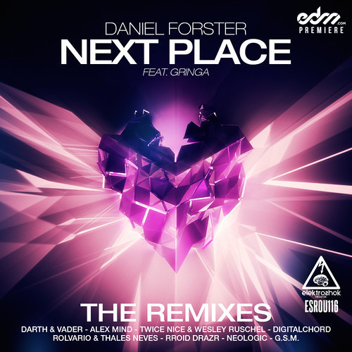 Daniel Forster - The Next Place ft. Gringa (Alex Mind Remix) [EDM.com Premiere]