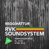 Reggíþáttur RVK Soundsystem #4 (FM Xtra 101,5 - 22.06.2014)