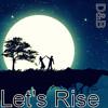 Let's Rise