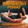 Karunesh Punjab | Deejay Addy Remix mp3
