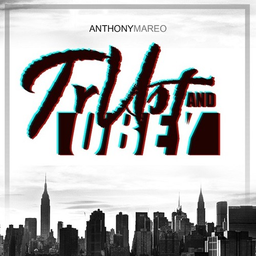 Anthony Mareo - Trust & Obey