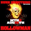 Burn Something (Hollow man) intro
