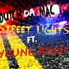 Street Lights (Ft Young Byrd)