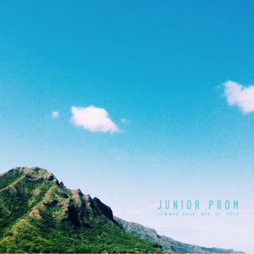 Junior Prom - Summer Daze - Mix 01
