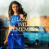 Love Will Remember (Spanish Version Acapella)