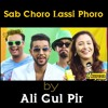 Ali Gul Pir - Sub Choro Lassi Phoro