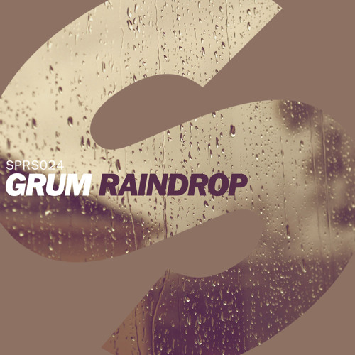 Grum - Raindrop (Available August 11th)