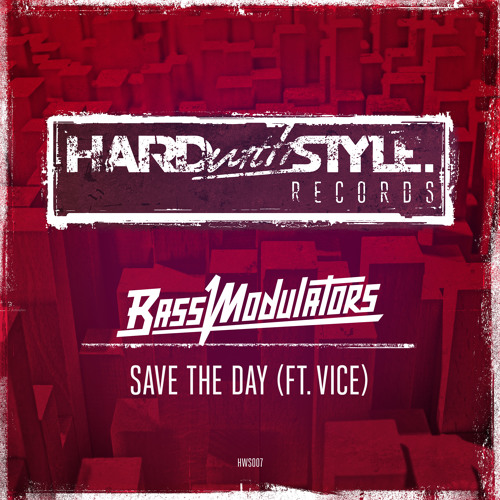 Bass Modulators ft. Vice - Save The Day (Radio Edit)
