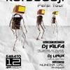 12 Aprile 2014 - Extract DJ KILFA In Da Mix @ LE MACERIE BARACCHE RIBELLI
