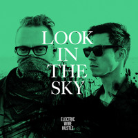 Electric Wire Hustle Look In The Sky Artwork