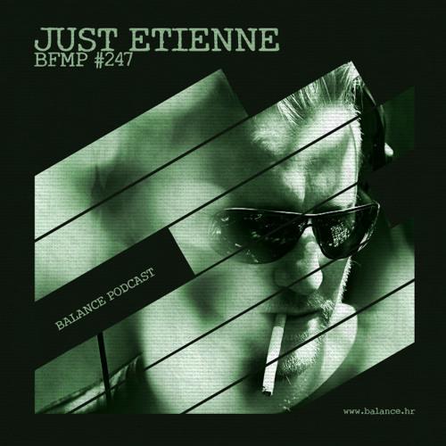 Just Etienne - Balance.FM Croatia Podcast#247
