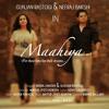 Maahiya Punjabi Song - Singers : Neeraj Bakshi & Gunjan Rastogi