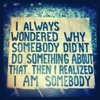 I AM SOMEBODY Ft London Elektricity, S.P.Y & Diane Charlemagne