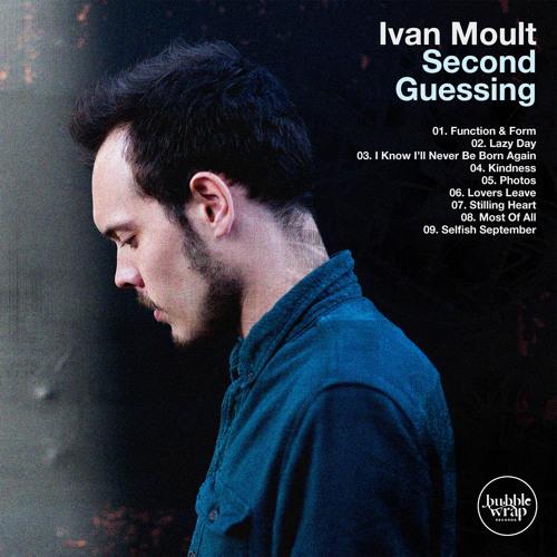 Ivan Moult - Second Guessing