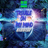 Trouble In My Mind Riddim [instrumental Version]