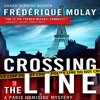 Crossing the Line by Frédérique Molay and Anne Trager (translator), Narrated by Daniel Jokelson
