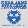 "Nora Jane Struthers & The Party Line ""Used To The Noise"""