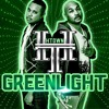 H-TOWN - GREEN LIGHT