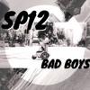 Bad Boys [SP12]