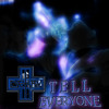Dekay - Tell Everyone --WAR NEVER ENDS PREVIEW--