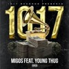 Migos 1017 ft young thug
