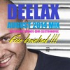 DEELAX - August 2014 MIX (MELBOURNE BOUNCE - EDM - ELECTROHOUSE) [FREE DOWNLOAD!!!]
