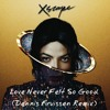 Michael Jackson - Love Never Felt So Good (Dennis Kruissen Remix)