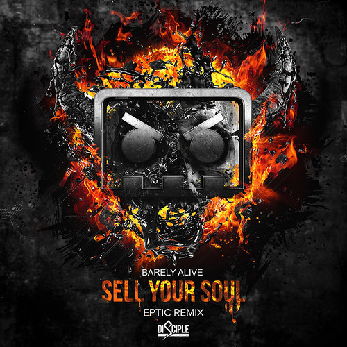 Barely Alive - Sell Your Soul ft. Jeff Sontag (Eptic Remix)