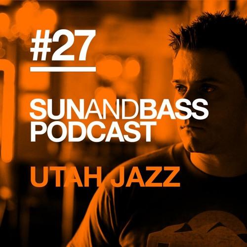 SUN AND BASS Podcast #27 - Utah Jazz